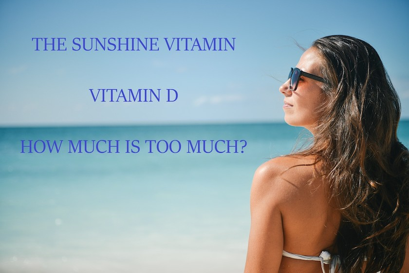 How Much Vitamin D is Too Much?